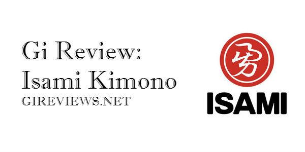 Gi Review: Isami Kimono