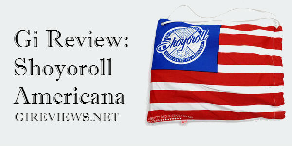 Gi Review: Shoyoroll Americana