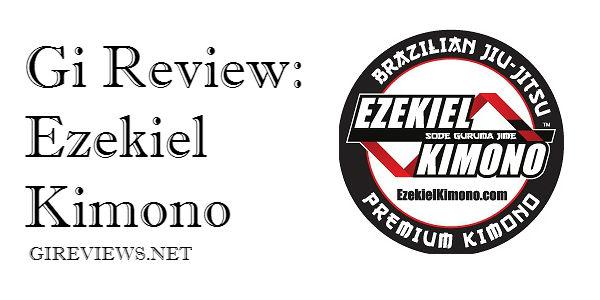 Ezekiel Kimono Jiu Jitsu Gi Review