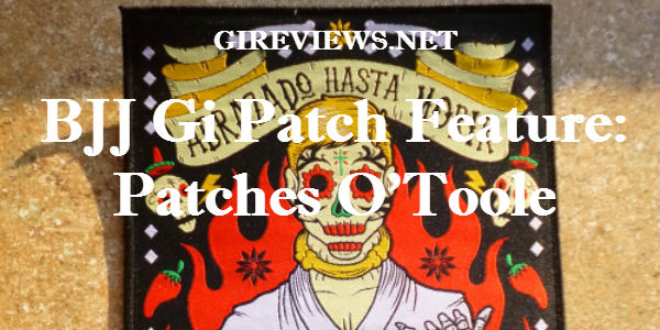 BJJ Gi Patch Feature: Patches O'Toole