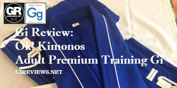 Ok! Kimonos Adult Premium Training Gi Review