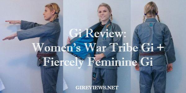 Women's War Tribe Gi + Fiercely Feminine Gi review