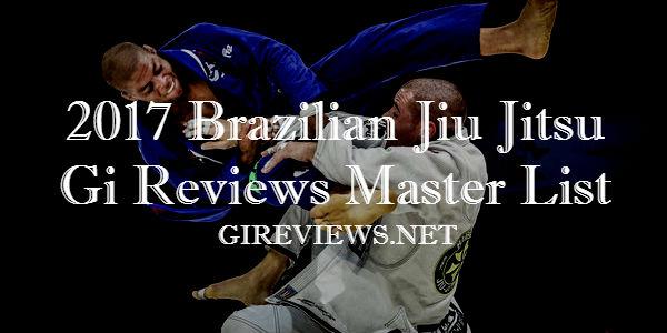 2017 BJJ Gi Reviews Master List
