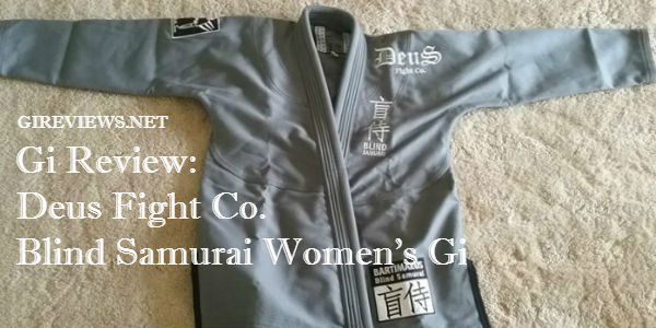 Deus Fight Co Blind Samurai Gi Review