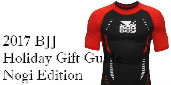 2017 BJJ Holiday Gift Guide (Nogi Edition)