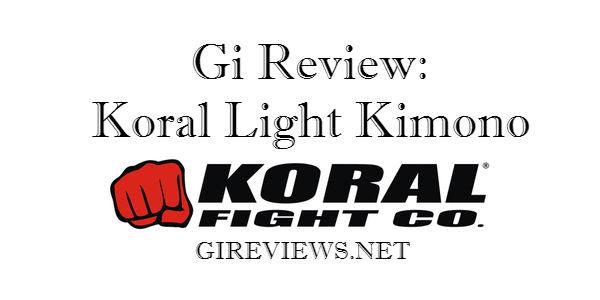 Gi Review: Koral Light Kimono