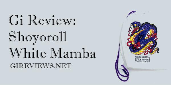 Gi Review: Shoyoroll White Mamba