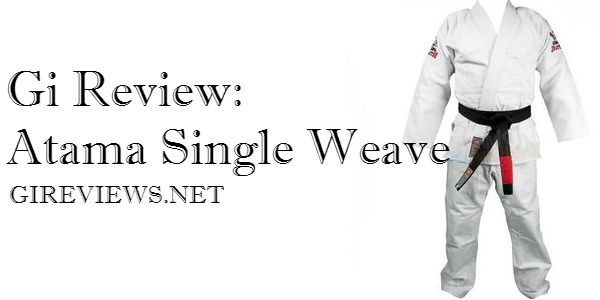 Gi Review: Atama Single Weave