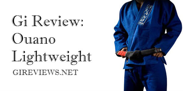Gi Review: Ouano Lightweight