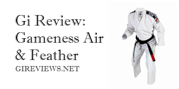 Gi Review: Gameness Air and Feather