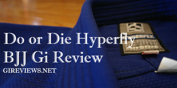 Do or Die Hyperfly BJJ Gi Review