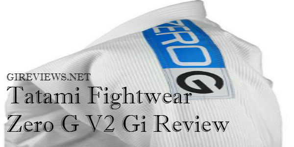 Tatami Fightwear Zero G V2 Gi Review