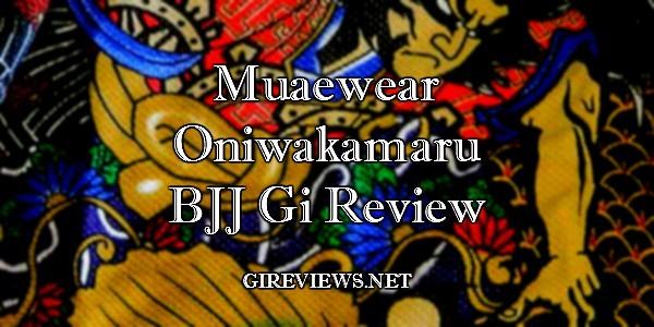 muaewear-oniwakamaru-gi-review-banner2