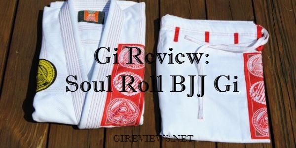 Soul Roll Jiu Jitsu Alpha Gi Review