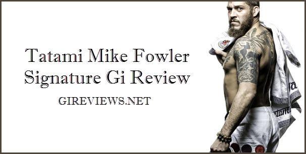 Tatami Mike Fowler Signature Gi Review - cover-2