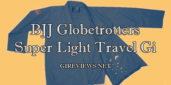 BJJ Globetrotters Super Light Travel Gi Review-banner1