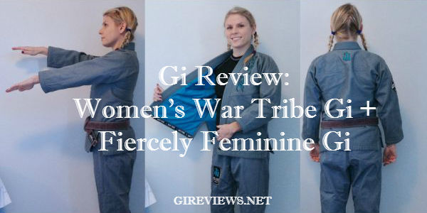 Women's War Tribe Gi + Fiercely Feminine Gi review