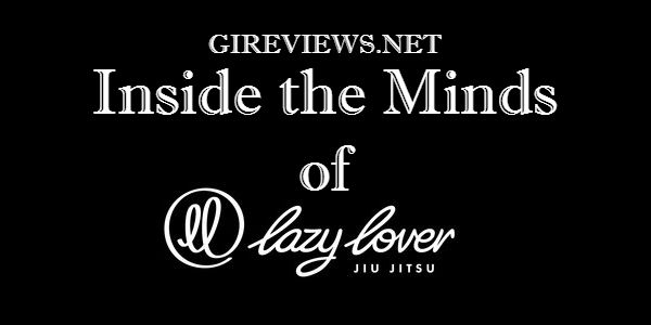Inside the Minds of Lazy Lover Jiu Jitsu