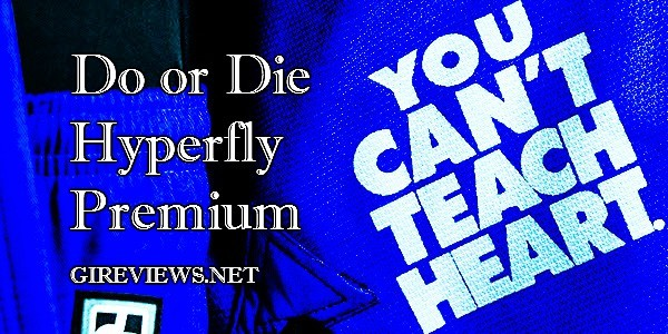 Do or Die Hyperfly Premium Gi Review-banner2