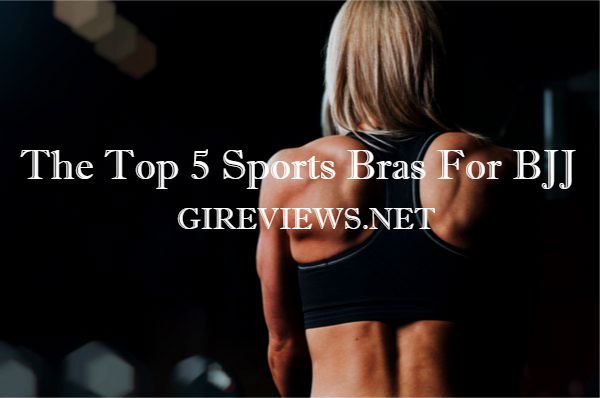 The Top 5 Sports Bras For BJJ
