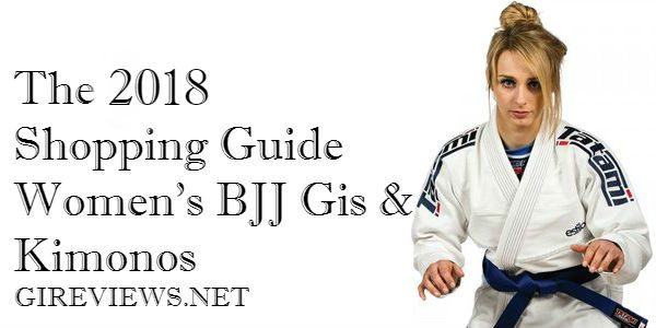 Women's BJJ Gis and Kimonos The 2017 Shopping Guide