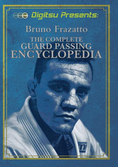 Bruno Frazatto - Complete Guard Passing Encyclopedia