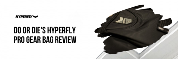 Do or Die's Hyperfly  Pro Gear Bag REVIEW